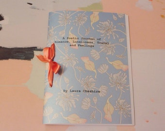 A Poetic Journal of Romance, Loneliness, Travel and Feelings
