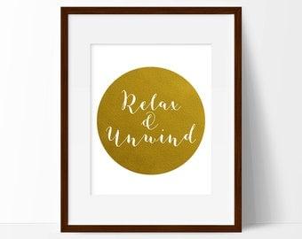 Relax & Unwind Print, Bathroom Wall Art, Printable Art, Housewarming Gift, Golden Print, Bedroom Art, Gift For Her, INSTANT DIGITAL DOWNLOAD