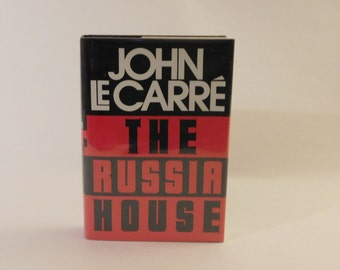 The Russia House John Le Carre 1st Edition Hard Cover 1989