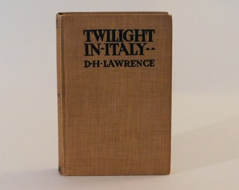 Twilight in Italy D. H. Lawrence 1st Edition Hard Cover 1916