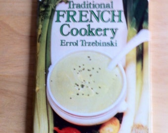 Vintage Booklet - Traditional French Cookery - Errol Trzebinski