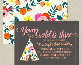 Floral TeePee  Invitation, Young Wild & Three, Tribal, Trendy, Boho Chic, Girls Printable Birthday Party Invitation,