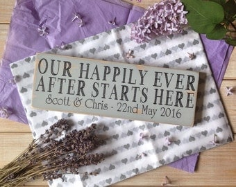 Wedding sign , anniversary sign , wedding gift personalised . Our happily ever after starts here .