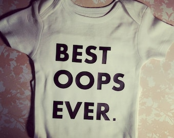 Best Oops Ever bodysuit
