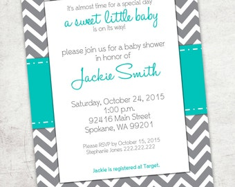 Printable Baby Shower Invitation - Teal w/ Gray Chevron - 5x7 - Digital File