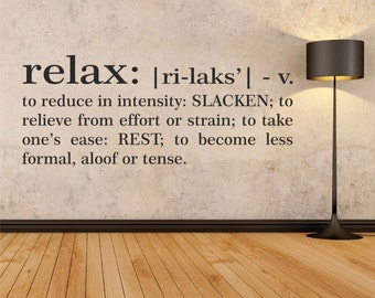 Relax definition Wall decal, Lettering words wall decal, Wall vinyl stickers, Family decals, Lettering and Quotes wall vinyl, Wall art 179