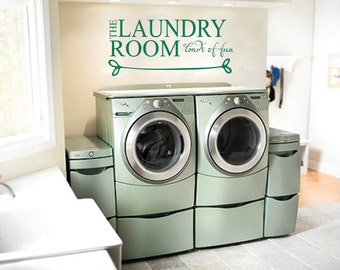 Laundry rooom wall vinyl decal,laundry room loads of fun wall decal,laundry room decal,laundry room wall quotes,laundry room wall art