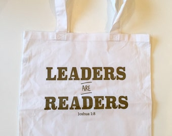 Leaders are Readers Joshua 1:8 Book Library Tote Bag White with Gold Lettering