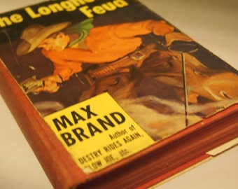 The Longhorn Feud- by Max Brand- copyright 1941