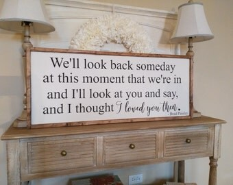 Brad Paisley Lyrics Sign - Country Song Lyric Sign - I Thought I Loved You Then - Wedding Lyrics Sign