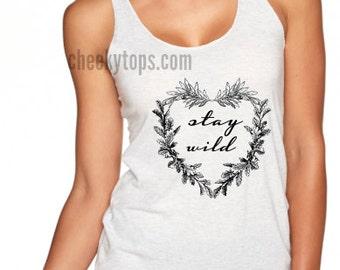 Stay Wild, women shirt, women clothing, heather white, women tank, women top
