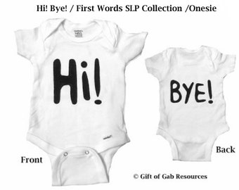 Hi! Bye! hand painted First Words SLP Collection Onesie, Momma Shower, Smart Baby, Boho Baby, Hipster Baby, Non-toxic ink, Momma to be