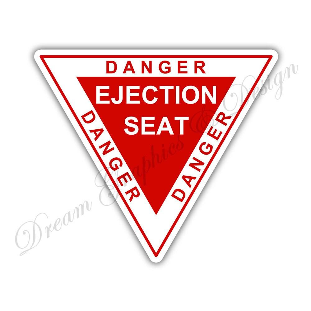 Danger Ejection Seat Warning Sign Car Bumper Vinyl Sticker