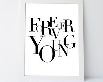 Forever Young, Instant Download, Kids art, nursery art, kids room, black and white, classroom art, printable poster by East Auklet Modern