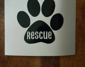 Rescue 3 Inch Car Decal Dog Rescue Cat Rescue Animal Rescue Paw Print Car Decal Rescued Animal Car Decal