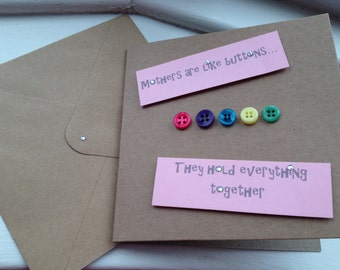 Mother's Day 'Mothers are like buttons....they hold everything together' handmade card
