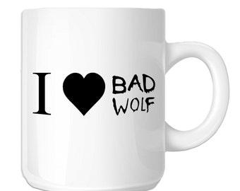 I Love Bad Wolf (SP-00591) 11 OZ Novelty Coffee Mug