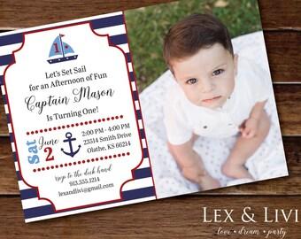 Nautical Birthday Invitation with Photo - Sail boat Invitation - Nautical Printable - Boy Birthday - First Birthday