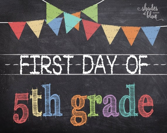 First Day of 5th Grade Printable