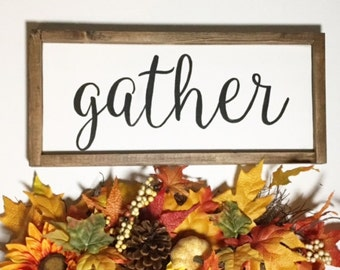 Gather, Wood Sign, Hand Painted, Handmade, Rustic, Farmhouse, Home Decor, Wall Decor, Den, Family