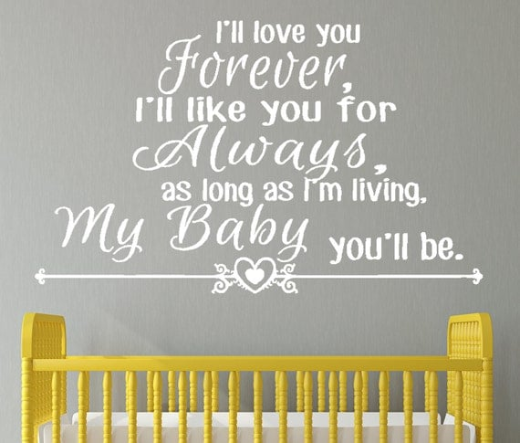I Ll Love You Forever Quote: I'll Love You Forever I'll Like You For Always By