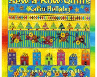 Sew a Row Quilts by Karin Hellaby Paperback Book