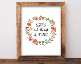 Sisters Printable, Twin Print, Instant Download, Sisters Make the Best Friends, Gift for Sister, Sisters Nursery Print, Twin Art, Kids Room