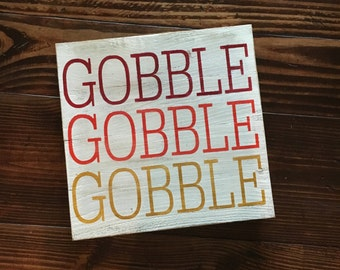 LARGE GOBBLE Wood Sign   Fall Wood Sign   Thanksgiving Wood Sign  