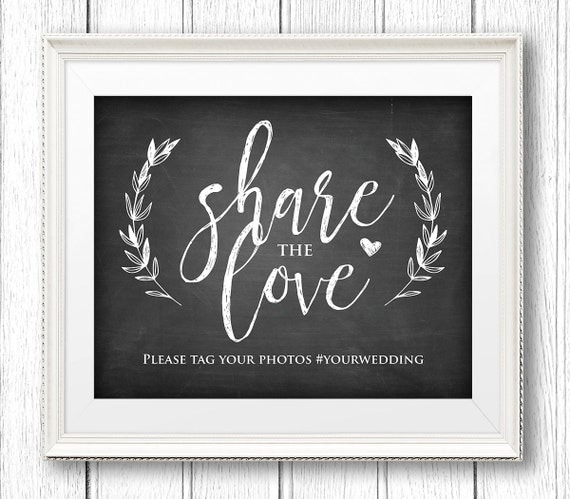 Wedding Hashtag Sign, Instant Download, Editable Text, Share the Love Reception Sign, Rustic Printable Sign, PDF Template, Digital #CH06