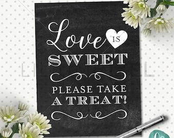 Love is Sweet Sign Printable / Chalkboard Wedding Dessert Table Sign  / Rustic Wedding / Custom Wedding Printable Signs / Instant Download