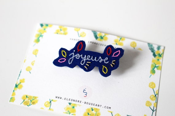 """Embroidered brooch """" Joyeuse """" (happy)"""