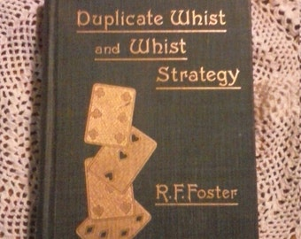 Duplicate Whist and Whist Stategy by Foster 1894