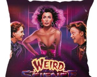 Weird Science - Weird Science Movie - Fantasy - Pillow
