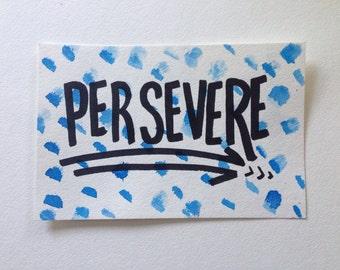 "Motivation Inspiration ""Persevere"" Postcard"