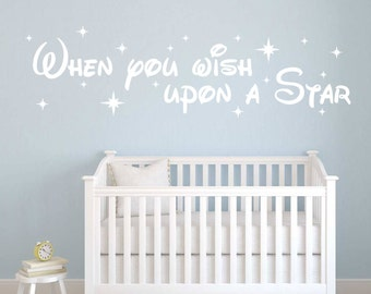 When You Wish Upon A Star Walt Disney Quote Nursery Baby wall decal available in 13 different sizes and 30 different color