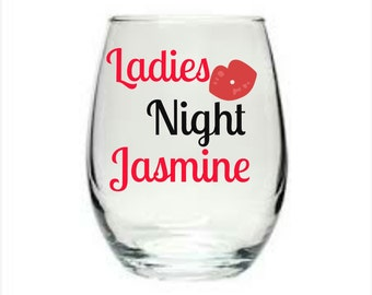 Ladies night (personalization of name is optional at no extra cost)