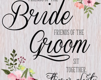 Wedding Sign, Wedding Seating Sign, Ceremony Sign, Friends of the Bride, Friends of the Groom, Wedding Ceremony Sign, Printable