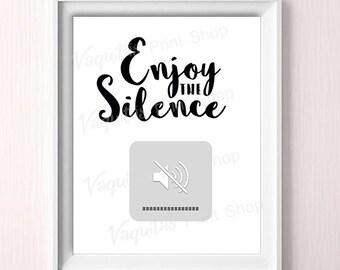 Printable wall art, print, typographic art, Gallery Wall, Printable Art Modern, wall decor, printable wall decor, enjoy the silence, quotes