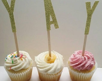 Yay Cake Topper, Yay Cakes, Yay banner, Yay parties, YAY, Yay cupcake, Parties, Birthday Party