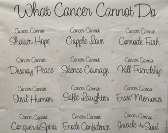 What Cancer Cannot Do,Wall Hanging,Lap Throw,Pillow Case,Pot Holder, PlacematPrayer Blanket