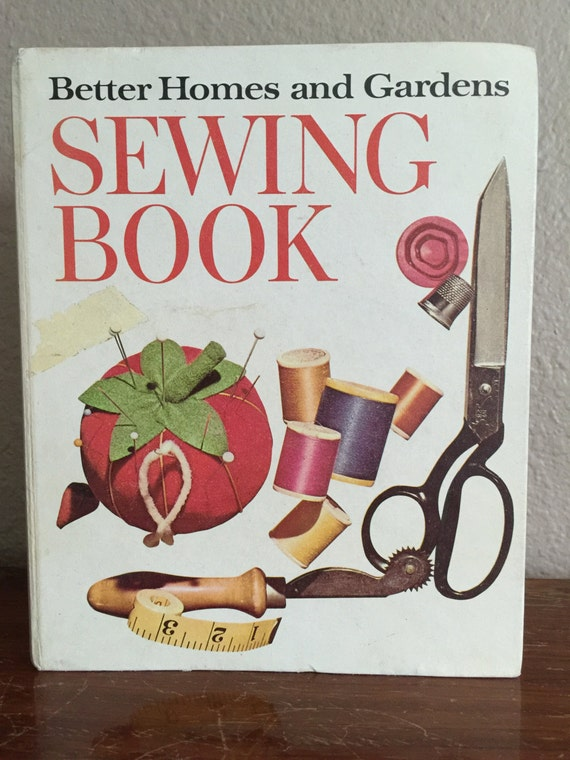 Better Homes And Gardens Sewing Book Second Edition First