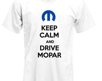 Keep Calm Drive Mopar shirt