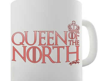Queen Of The North Crown Ceramic Novelty Gift Mug