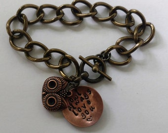 "Chain stamped bracelet - ""Owl always love you"""