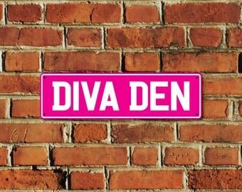 Diva Den Sign
