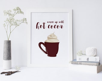 "Hot Cocoa Wall Art Print/Party Decorations/Home Decor/Christmas Wall Decor/Holiday Accents/Kitchen Art/Printable PDF/Hot Chocolate/8""x10"""