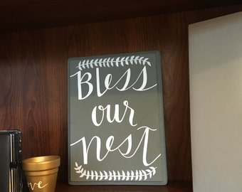 Bless our nest hand painted sign 11.5 X 8.5 in.