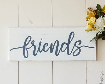 Coworker Gift / Wood Sign Friends / Guest Room Decor Sign / Distressed Sign White / White Sign Chic / Family Room Wall Decor