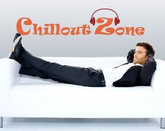 Chillout Zone Vinyl Wall sticker