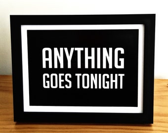 Anything Goes Tonight : Guns N' Roses Appetite for Destruction song lyric. 6x8 inch print